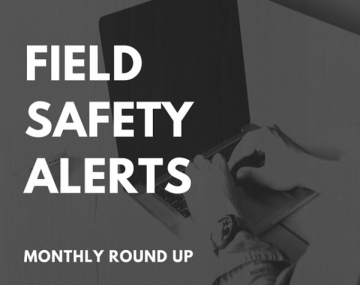 CLH Blog - MHRA Field Safety Updates For October 2018