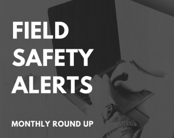 CLH Blog - MHRA Field Safety Updates For October 2019